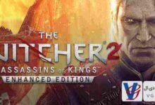 The Witcher 2 Assassins of Kings (ویچر ۲: قاتلین پادشاهان)