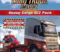 Photo of دانلود Euro Truck Simulator 2 Heavy Cargo Pack + همه دی ال سی ها و آپدیت ها