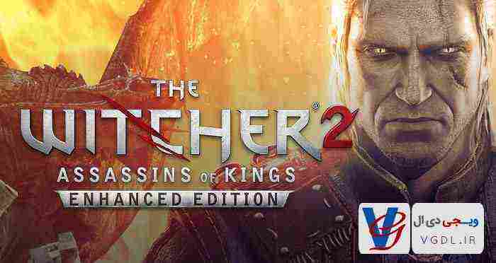 The Witcher 2 Assassins of Kings(ویچر ۲: قاتلین پادشاهان)