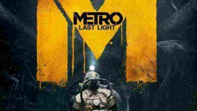 Photo of Metro Last Light Redux – مترو لست لایت ریدوکس