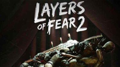 داانلود بازی ترسناک Layers of Fear 2 لایه های ترس + نسخه fitgirl , corepack کم حجم و فشرده