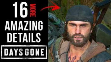 16 تا از جزئیات شگفت انگیز از بازی Days Gone