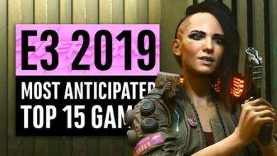 15 بازی پیش بینی شده در کنفرانس E3 2019