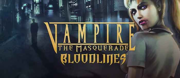 Vampire The Masquerade – Bloodlines