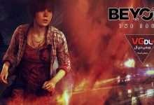 دانلود بازی کامپیوتر بیاند: تو سولزدانلود بازی Beyond Two Souls دانلود Beyond Two Souls برای pc