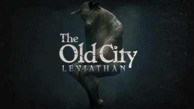 Photo of دانلود بازی The Old City Leviathan + ALL DLC نسخه کامل و فشرده برای کامپیوتر