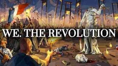 Photo of دانلود بازی We. The Revolution + ALL DLC نسخه کم حجم و فشرده برای کامپیوتر