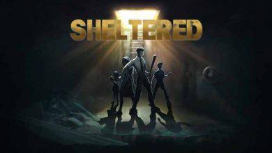 Photo of دانلود بازی Sheltered + کرک و dlc ها + نسخه fitgirl , corepack (پناهگاه)