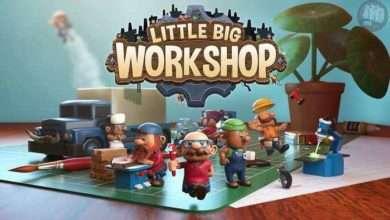Photo of دانلود بازی Little Big Workshop + all DLC نسخه کم حجم و فشرده برای کامپیوتر