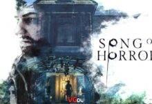 دانلود بازی Song of Horror Episode