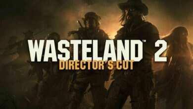 Photo of دانلود بازی Wasteland 2 Directors Cut + all DLC نسخه فشرده کامل و کم حجم برای کامپیوتر
