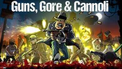 Photo of دانلود بازی Guns Gore and Cannoli + all UPDATE نسخه فشرده کامل و کم حجم برای کامپیوتر