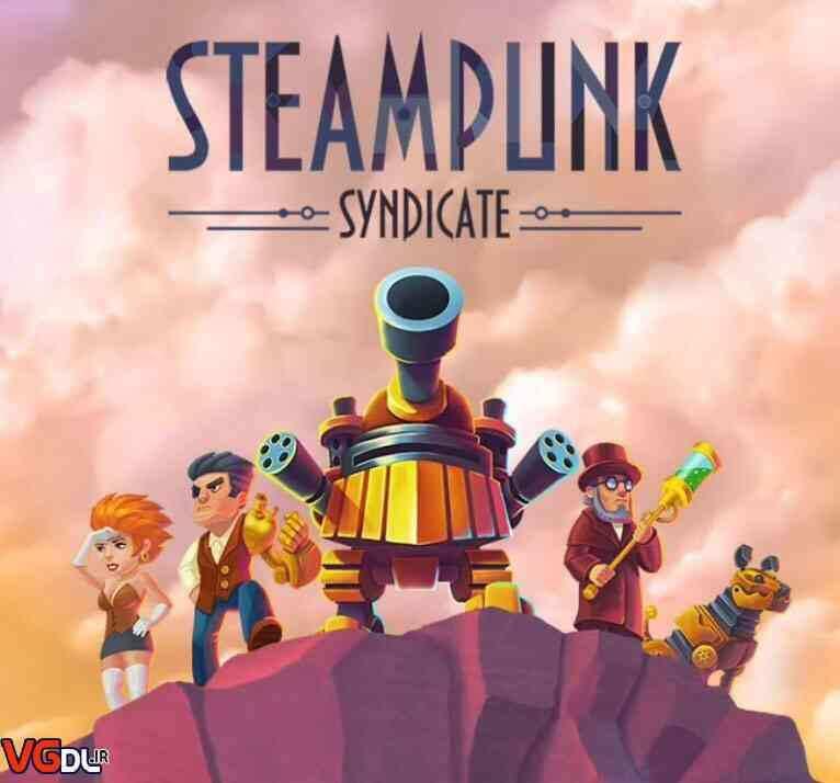 دانلود بازی Steampunk Syndicate