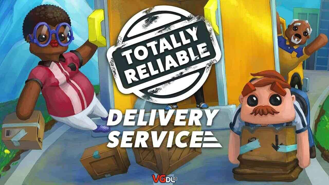 دانلود بازی Totally Reliable Delivery Service