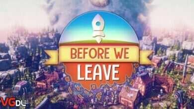 استراتژیک , اکتشافی و تمدن سازی Before-We-Leave