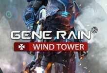 Photo of دانلود بازی Gene Rain Wind Tower (اکشن ، سوم شخص و نقش آفرینی)