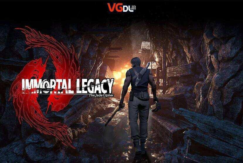 دانلود بازی Immortal Legacy The Jade Cipher (ترسناک ، بقا ، اکشن)