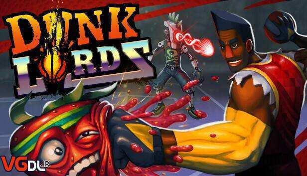 دانلود بازی Dunk Lords (بسکتبال ارکید دونفره) برای کامپیوتر