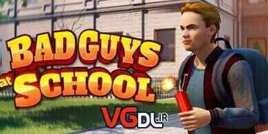 Photo of دانلود بازی Bad Guys at School + all update نسخه FitGirl , PLAZA کم حجم و فشرده