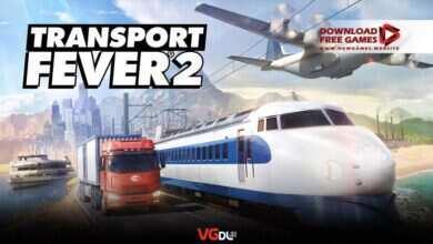 دانلود بازی Transport Fever 2 (ساخت و ساز و مدیریت حمل و نقل)