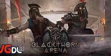 دانلود بازی Blackthorn Arena