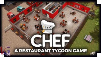 Photo of دانلود بازی Chef A Restaurant Tycoon Game + all update نسخه FitGirl , CODEX کم حجم و فشرده