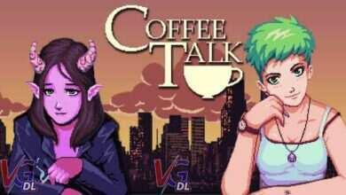 Photo of دانلود بازی Coffee Talk + all update نسخه FitGirl , GOG کم حجم و فشرده