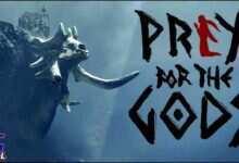 Photo of دانلود بازی Praey for the Gods + all update نسخه FitGirl , CHRONOS کم حجم و فشرده