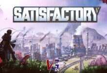 Photo of دانلود بازی Satisfactory + all update نسخه FitGirl , EGSRip کم حجم و فشرده