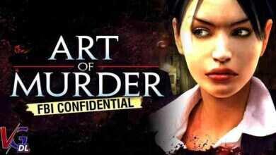Photo of دانلود بازی Art of Murder FBI Confidential – کم حجم و فشرده – هنر جنایت ۱