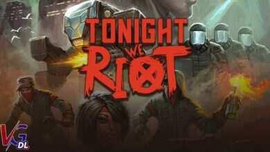 دانلود بازی کامپیوترTonight We Riot
