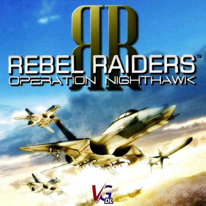دانلود بازی کامپیوترRebel Raiders Operation Nighthawk
