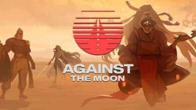 Photo of دانلود بازی Against The Moon + all update نسخه GOG کم حجم و فشرده