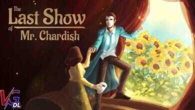 دانلود بازی کامپیوترThe Last Show of Mr Chardish