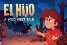 Photo of دانلود بازی El Hijo A Wild West Tale + all DLC نسخه کامل و کم حجم GOG برای کامپیوتر