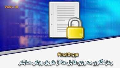 Photo of دانلود FinalCrypt 6.7.4 رمزگذاری به روی فایل ها از طریق سایفر