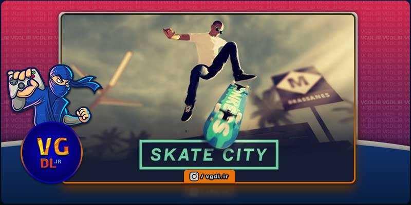 دانلود بازی کامپیوترSkate City